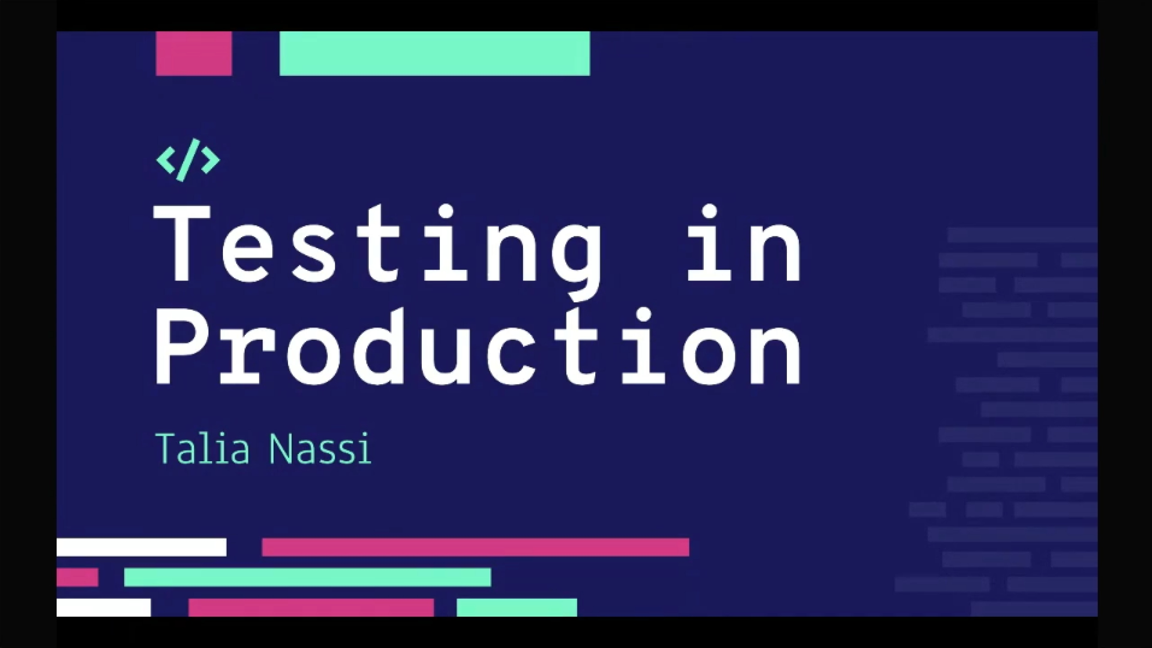 Testing in Production with Talia Nassi
