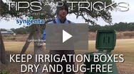 Cordillera Ranch: Keep Your Irrigation Boxes Dry and Bug-Free