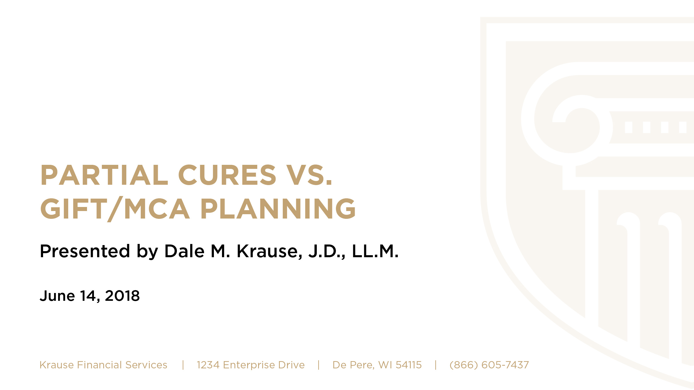 Partial Cures vs. Gift/MCA Planning