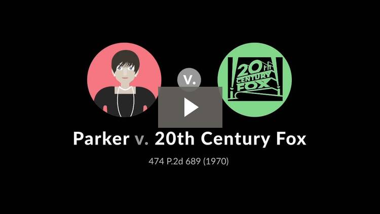 Parker v. Twentieth Century-Fox Film Corp.