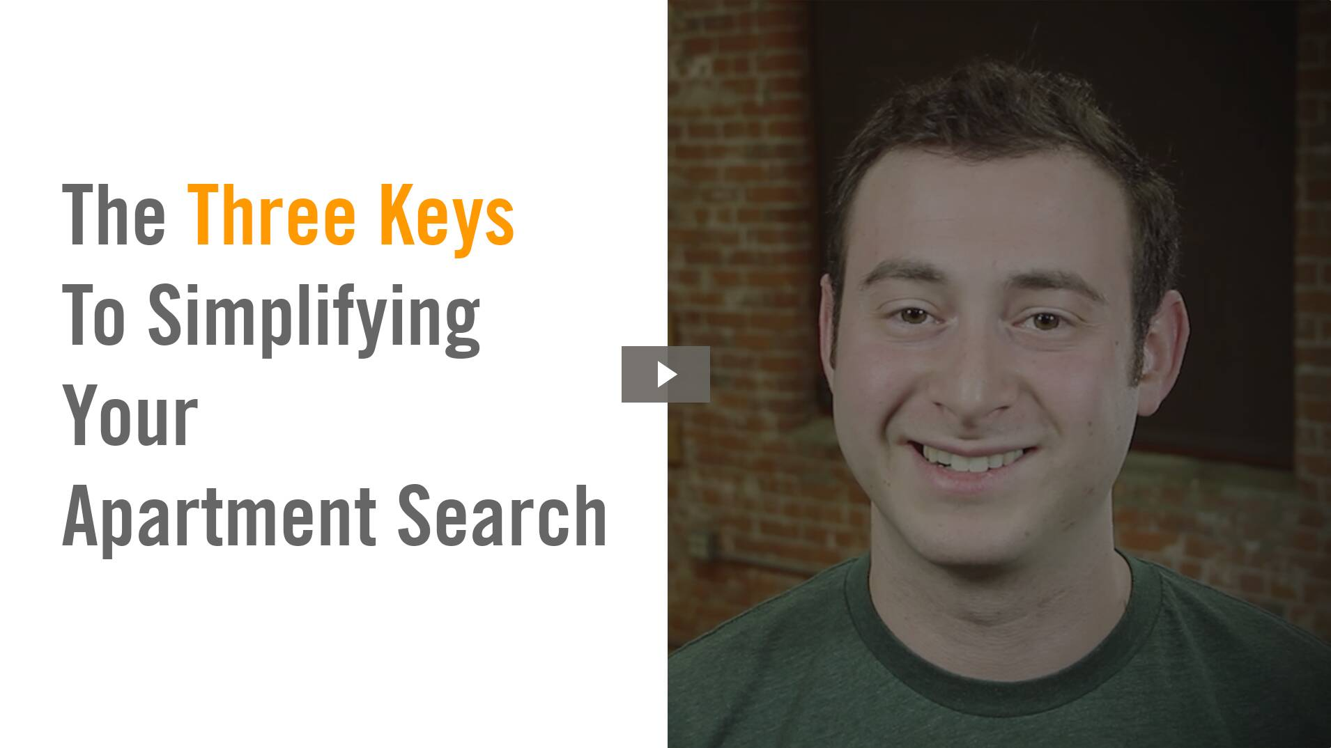The Three Keys To Simplifying Your Apartment Search