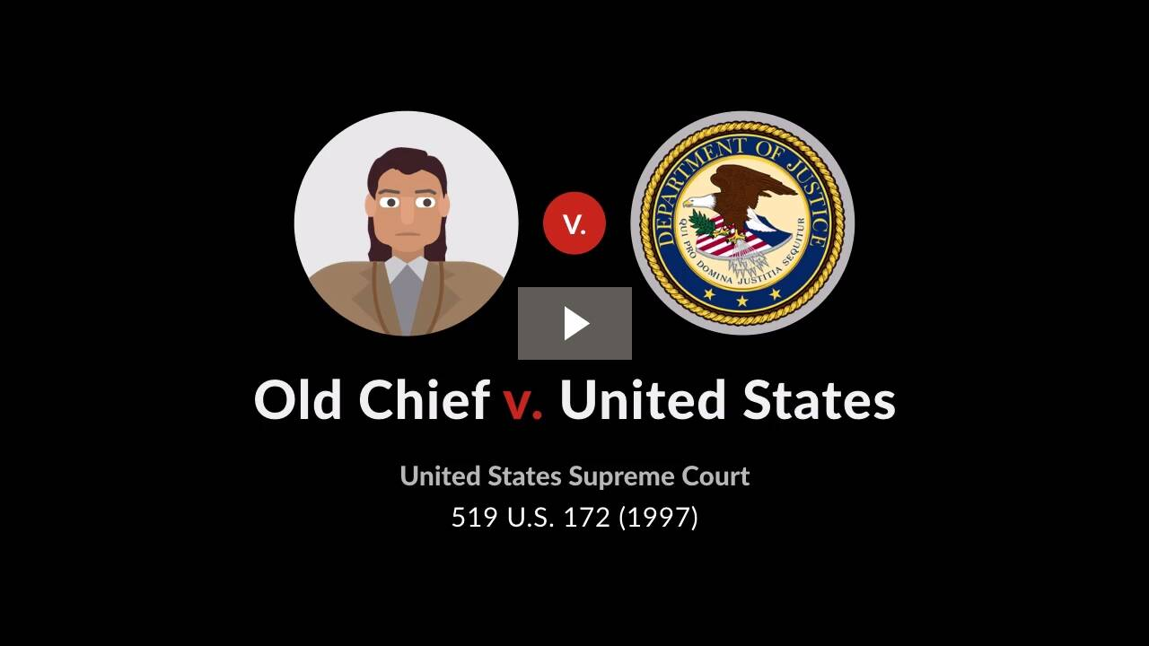 Old Chief v. United States