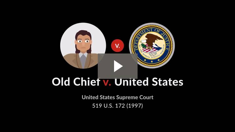 Old Chief v. United States