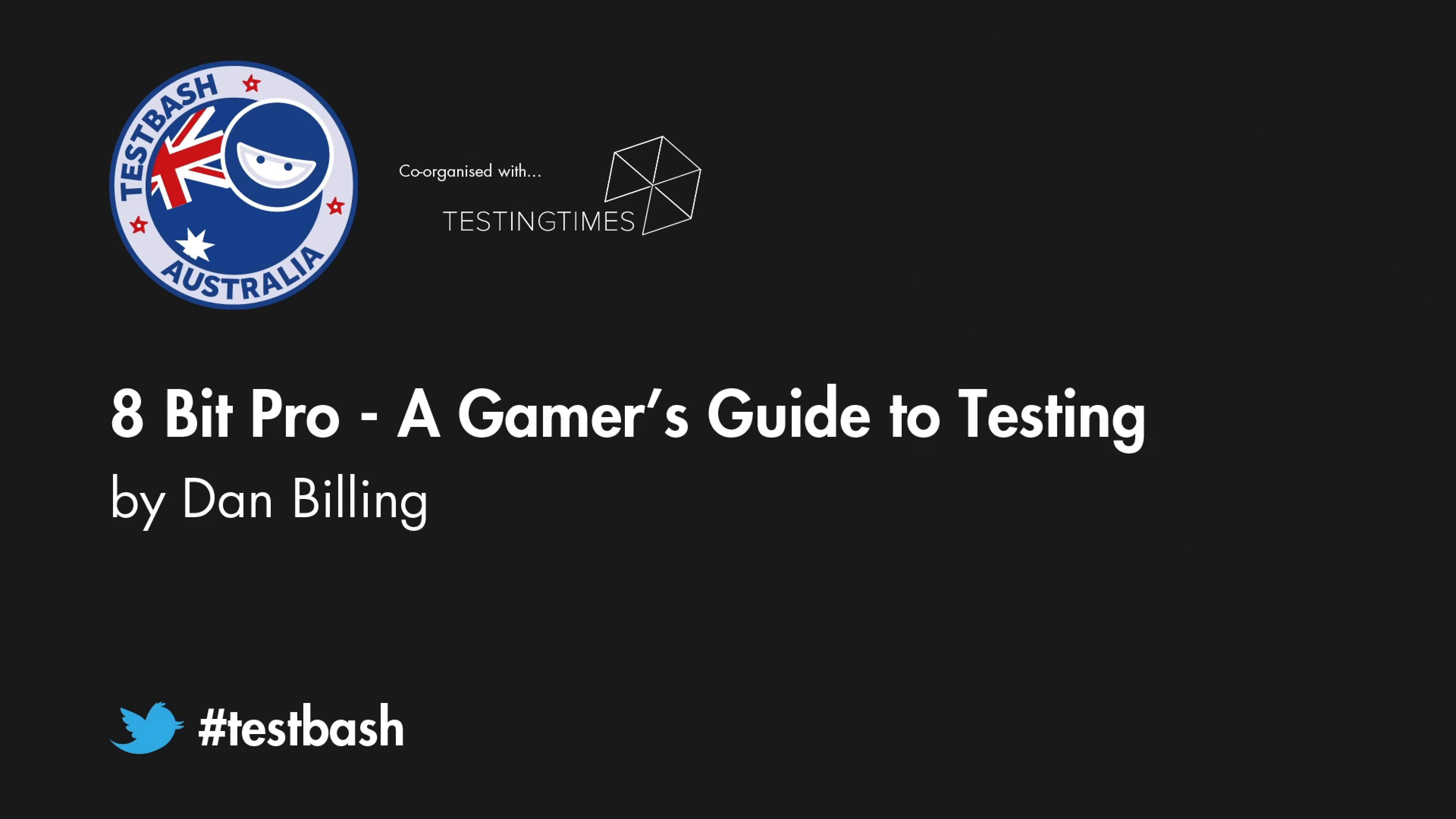 8 Bit Pro - A Gamer's Guide to Testing - Dan Billing