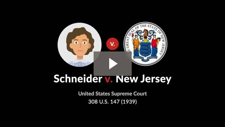 Schneider v. New Jersey