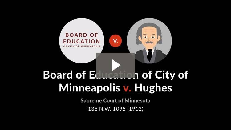 Board of Education of Minneapolis v. Hughes