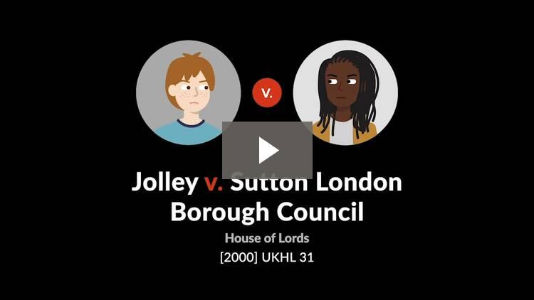 Jolley v. Sutton London Borough Council