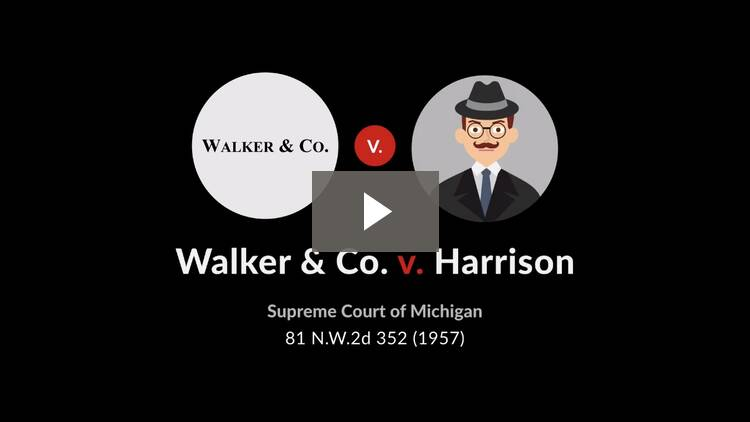 Walker & Co. v. Harrison