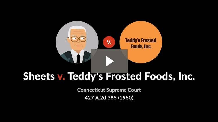 Sheets v. Teddy's Frosted Foods