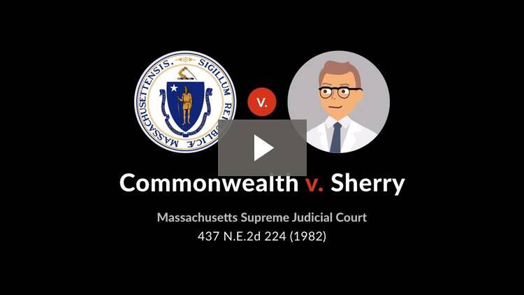 Commonwealth v. Sherry
