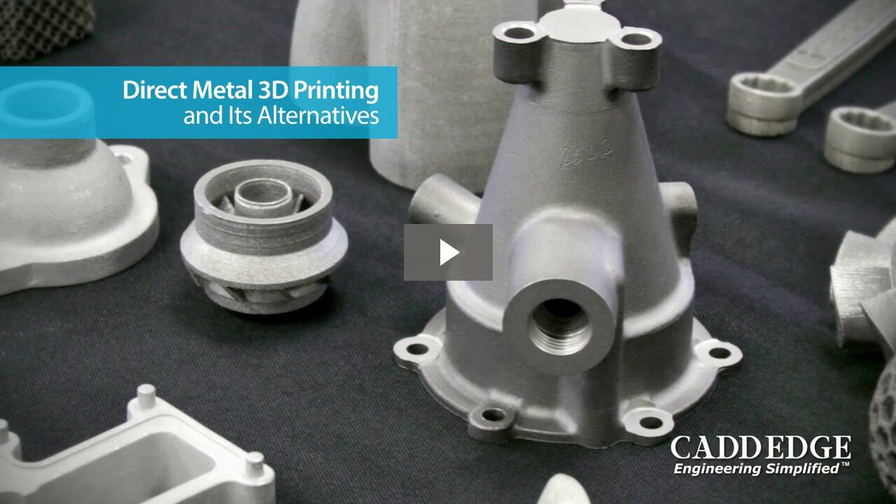 Direct Metal 3D Printing and Its Alternatives Webinar
