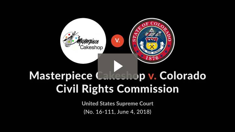 Masterpiece Cakeshop, Ltd. v. Colorado Civil Rights Commission