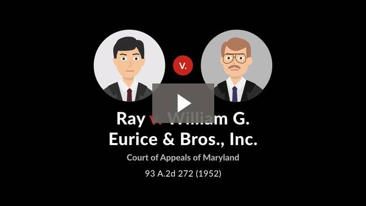 Ray v. William G. Eurice & Bros., Inc.
