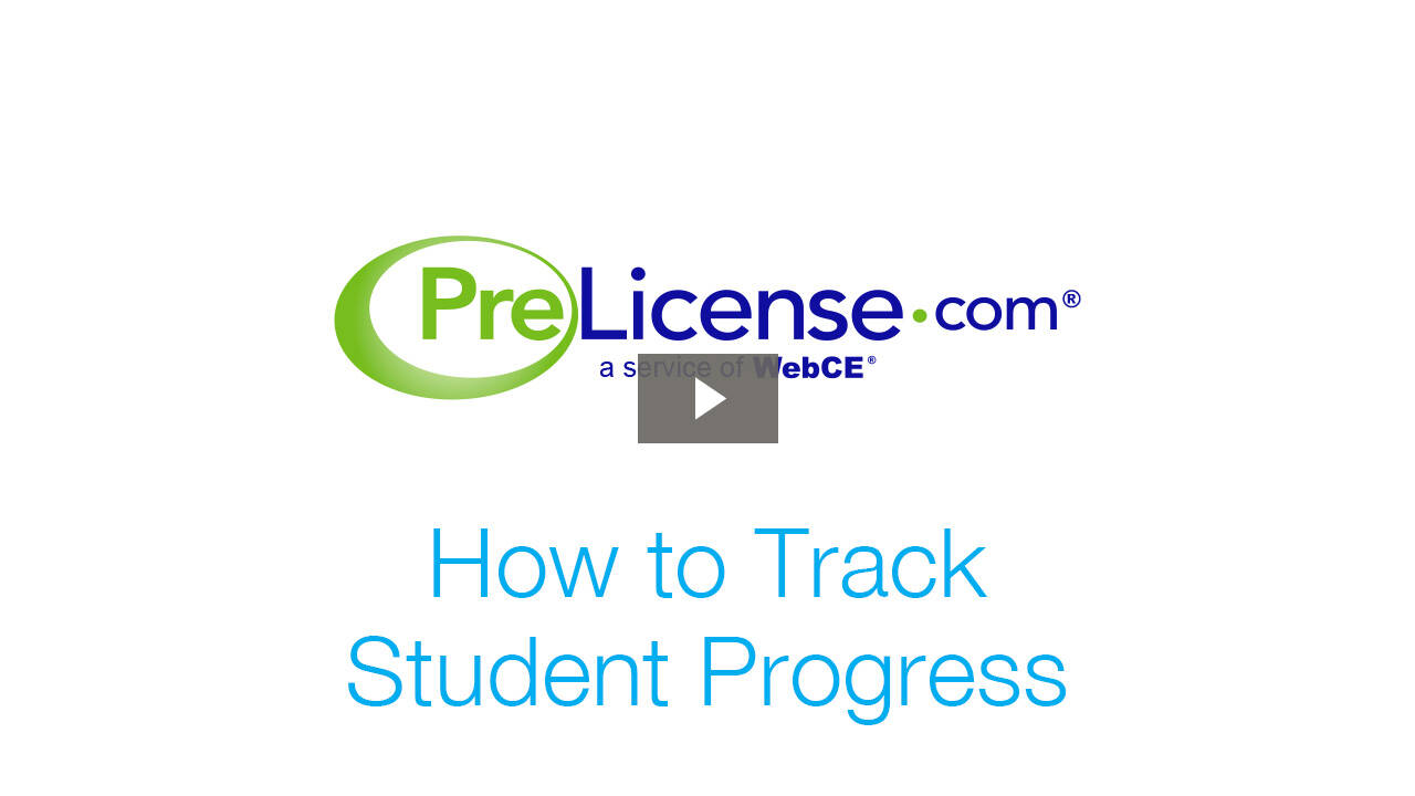 Prelicense.com: How to Track Student Progress