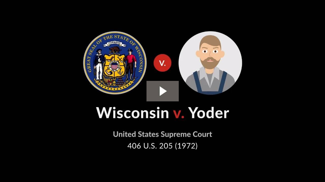 Wisconsin v. Yoder