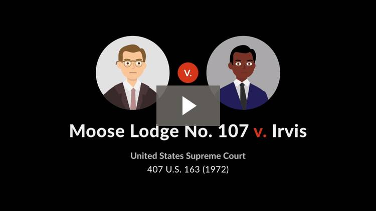 Moose Lodge No. 107 v. Irvis