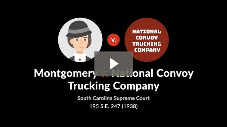 Montgomery v. National Convoy Trucking Co.