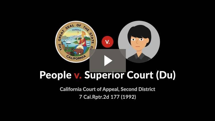 People v. Superior Court (Du)