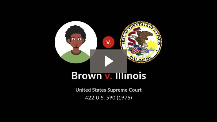 Brown v. Illinois