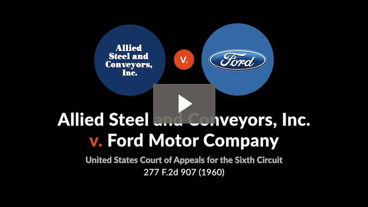 Allied Steel and Conveyors, Inc. v. Ford Motor Co.