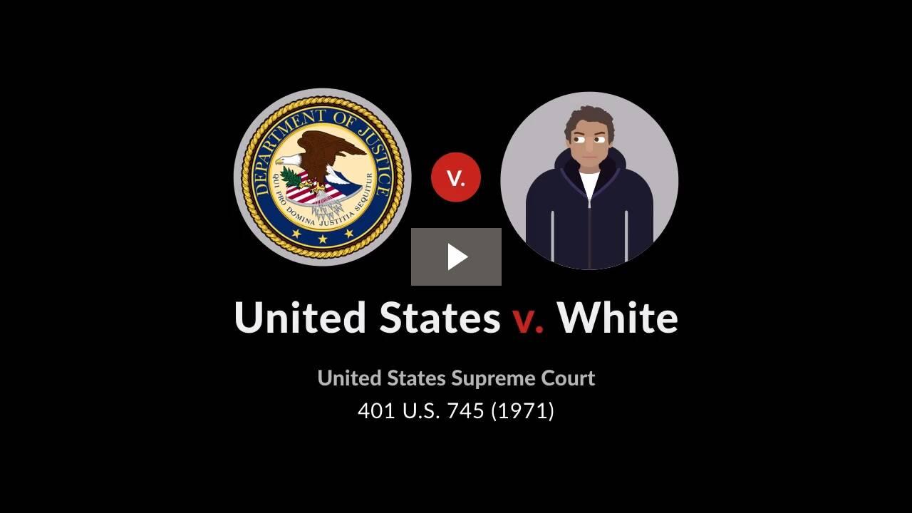 United States v. White