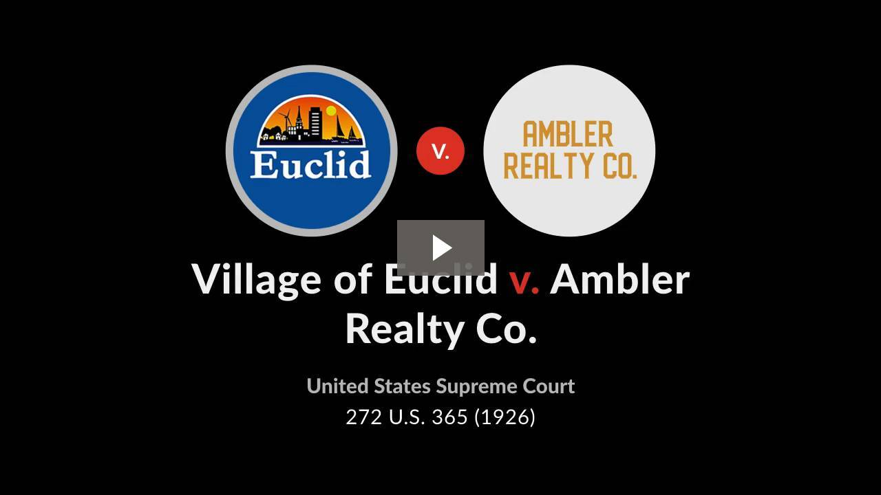 Village of Euclid v. Ambler Realty Co.