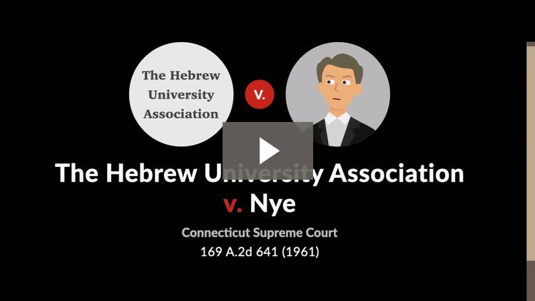 The Hebrew University Association v. Nye