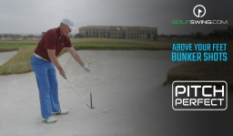 Pitch Perfect - Bunkers: Ball Above Your Feet