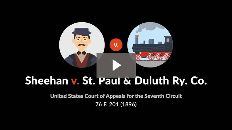 Sheehan v. St. Paul & Duluth Ry. Co.