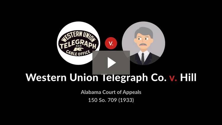 Western Union Telegraph Co. v. Hill