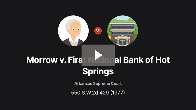 Morrow v. First National Bank of Hot Springs
