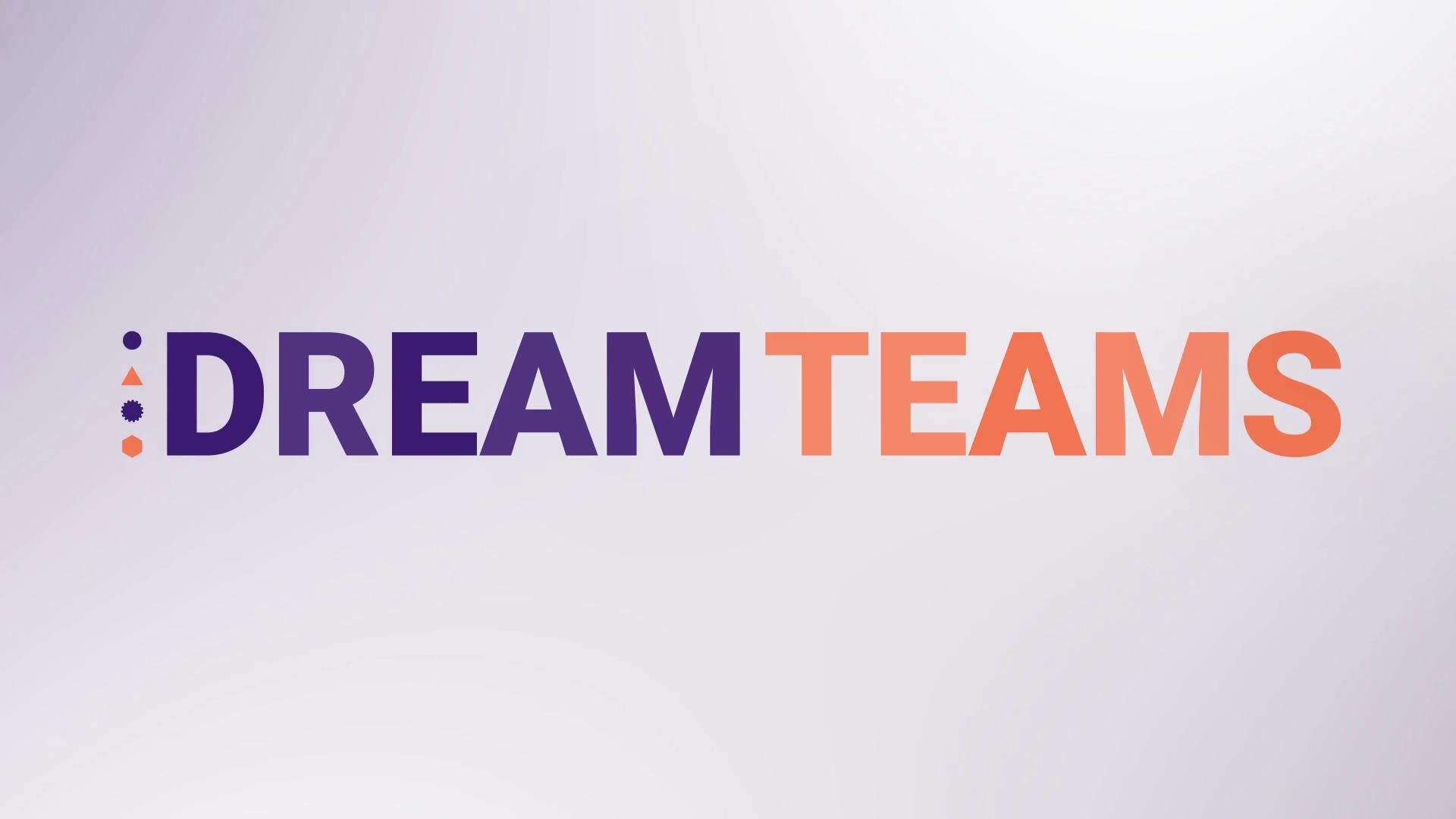 Introducing: Dream Teams