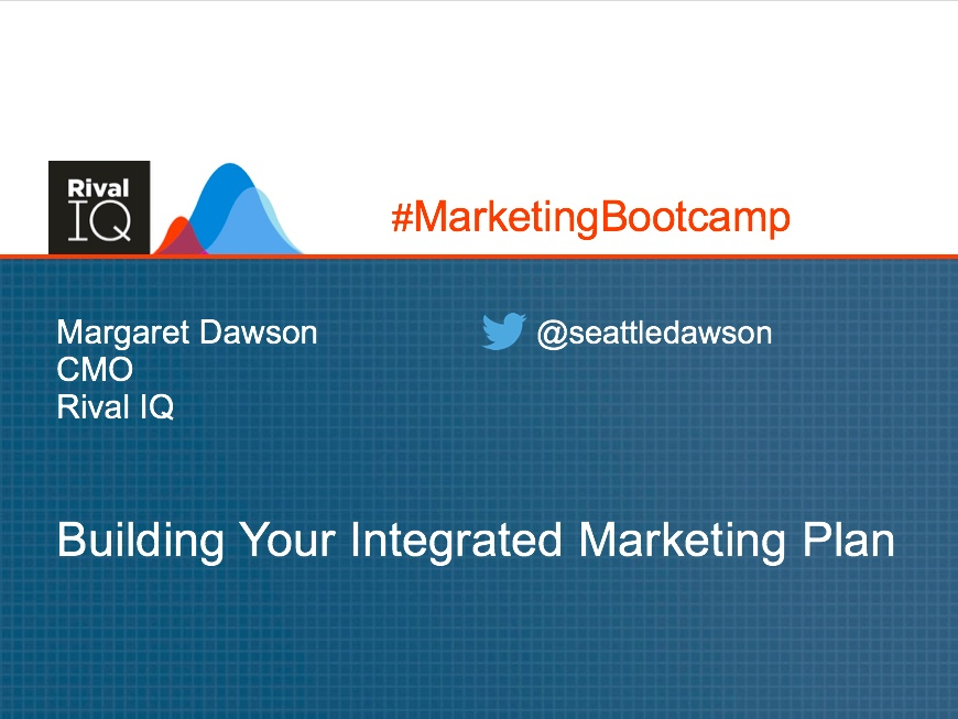 Your Integrated Marketing Plan