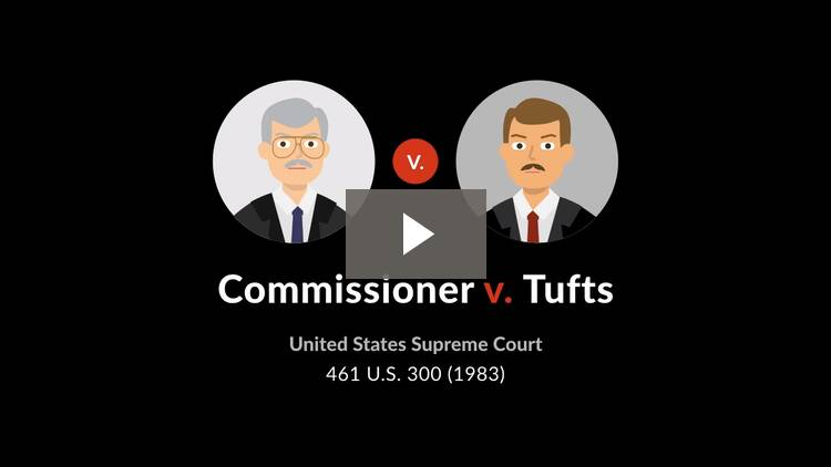 Commissioner v. Tufts