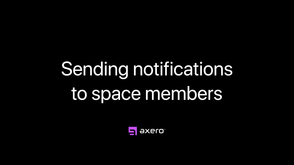 Sending notifications to space members