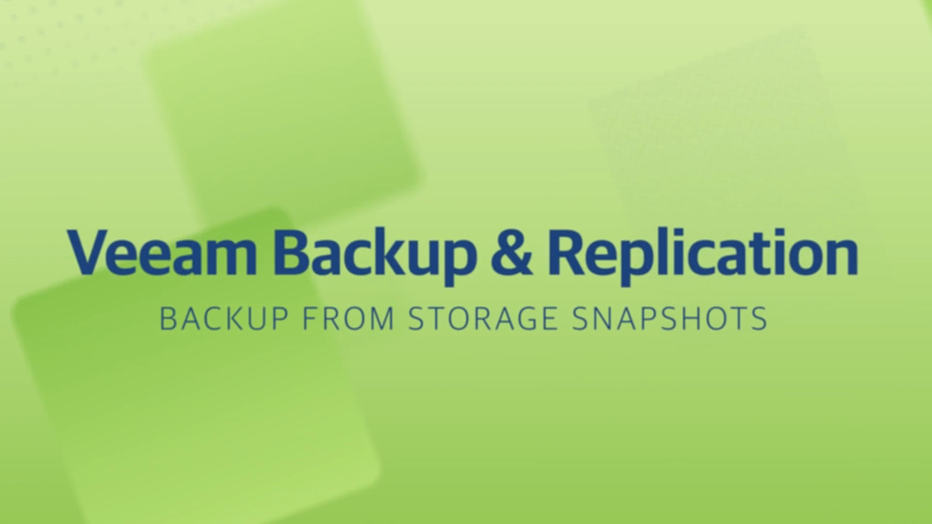 Product launch v11 - VBR - Backup from Storage Snapshots