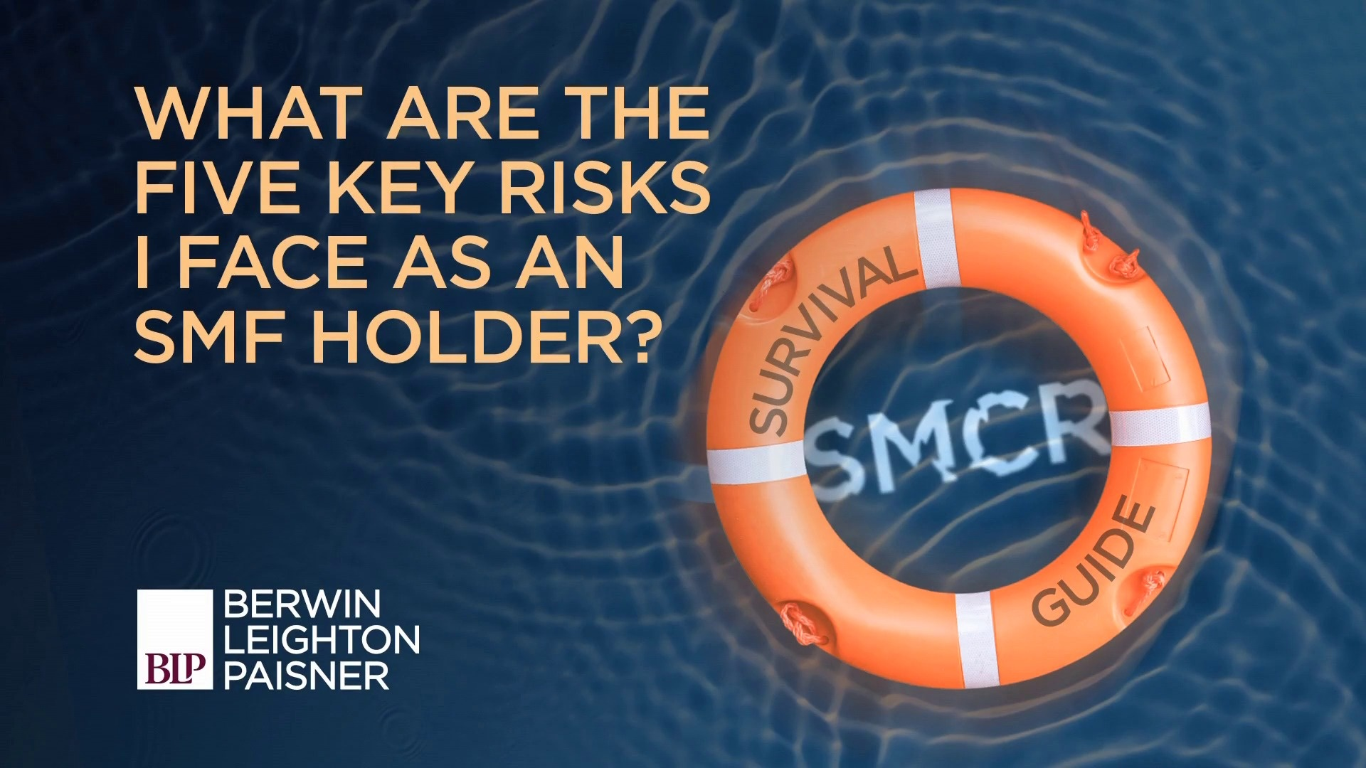 Still image from 'SMCR: What are the five key risks I face as an SMF holder?' video