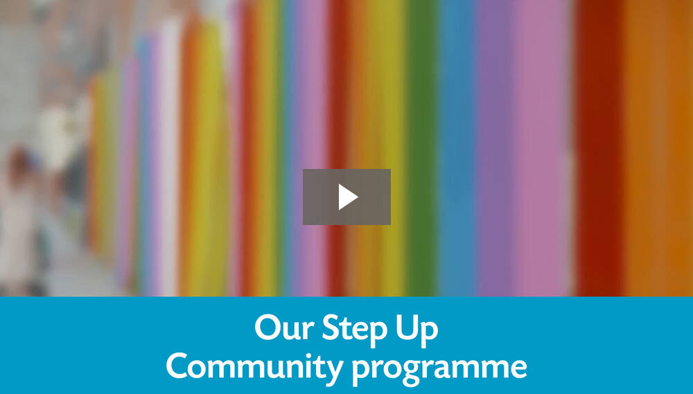 Our Step Up Community programme