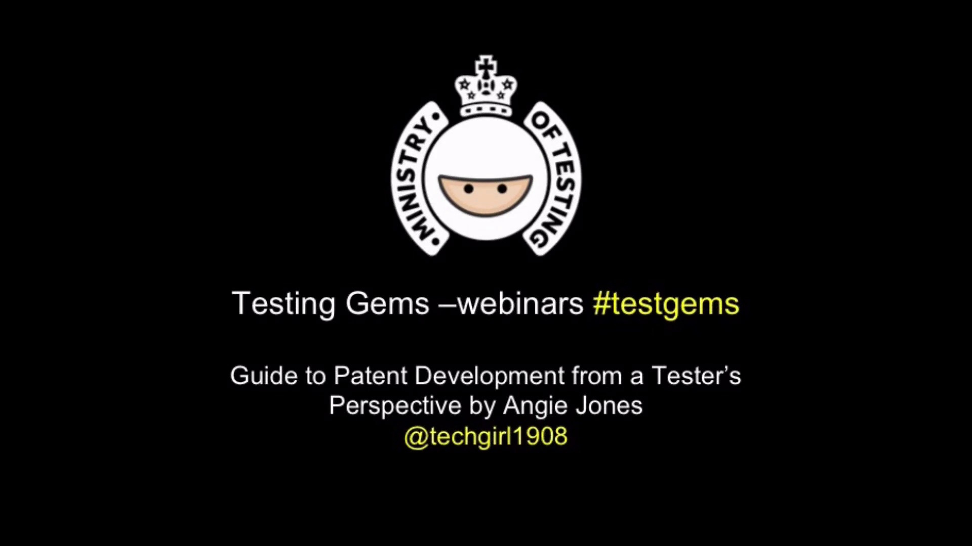 A Guide to Patent Development from a Tester's Perspective with Angie Jones