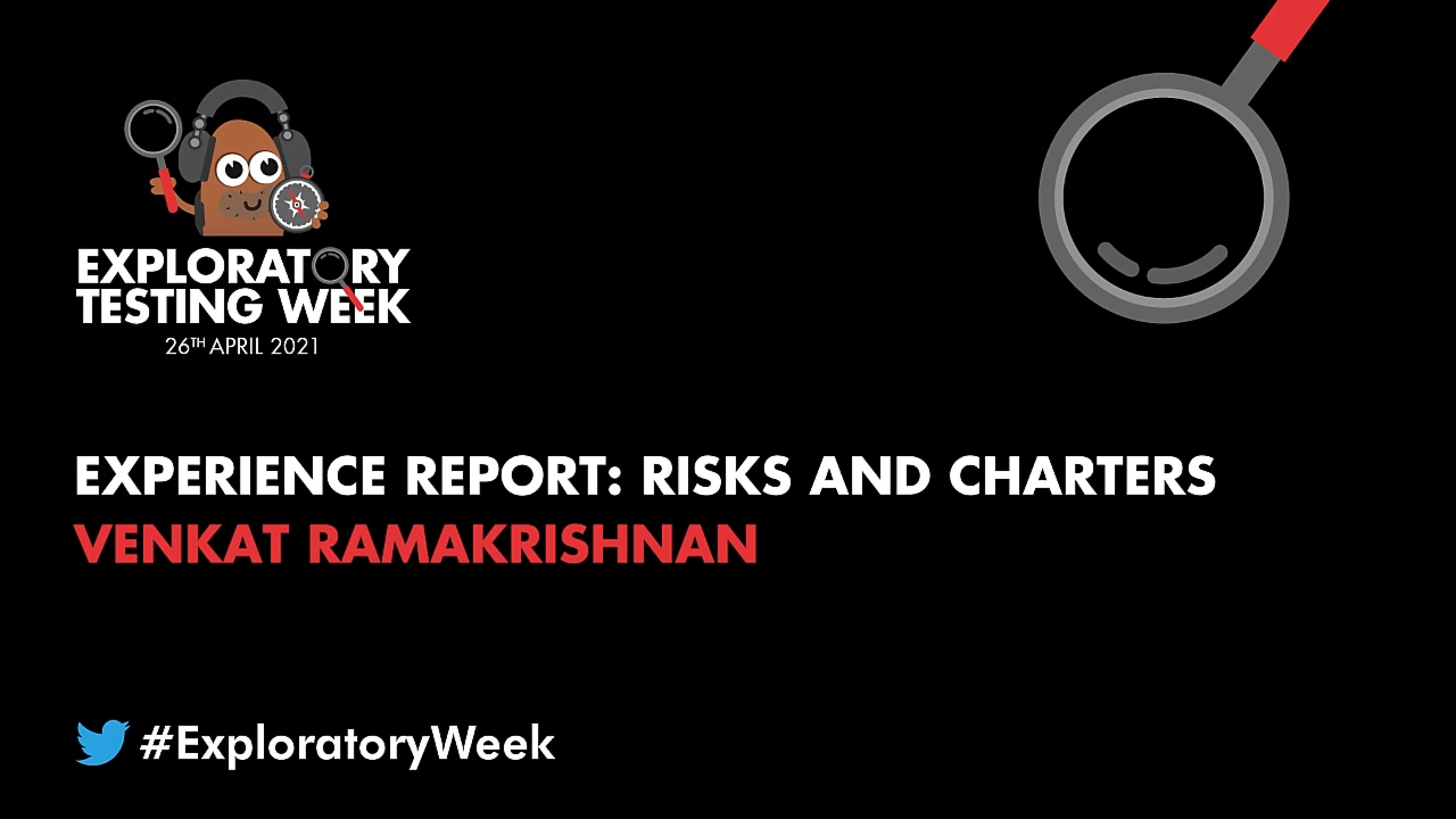Experience Report: Risks and Charters with Venkat Ramakrishnan