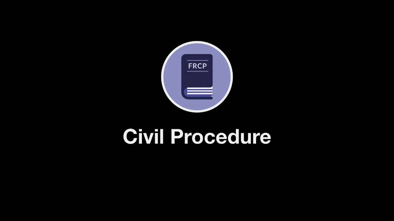 Welcome to Civil Procedure thumbnail