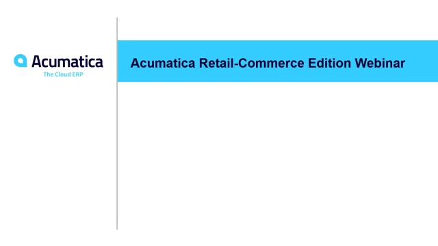Acumatica Retail-Commerce Overview