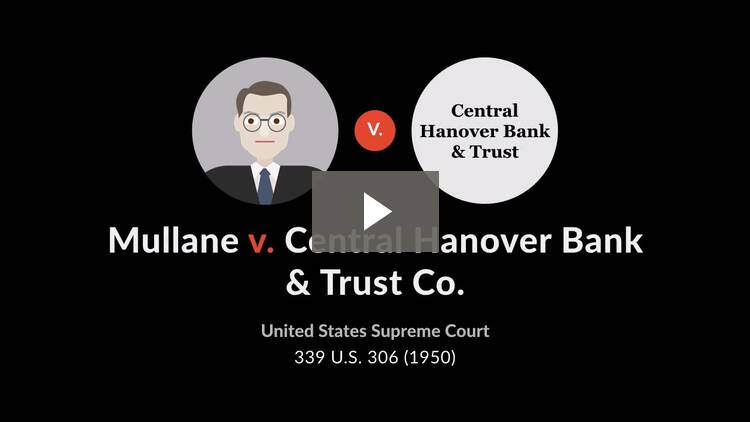 Mullane v. Central Hanover Bank & Trust Co.