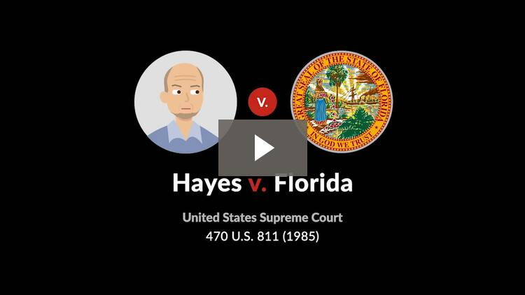 Hayes v. Florida