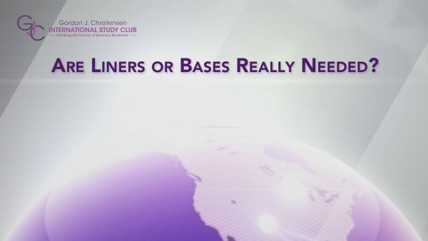 Q117 Are liners or bases really needed?
