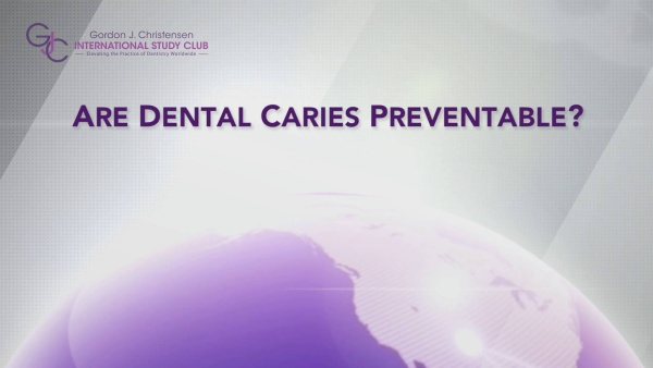 Q162 Are dental caries preventable?