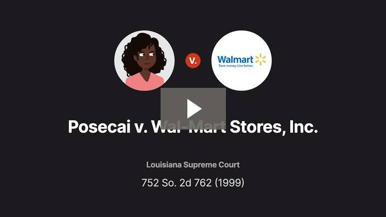 Posecai v. Wal-Mart Stores, Inc.