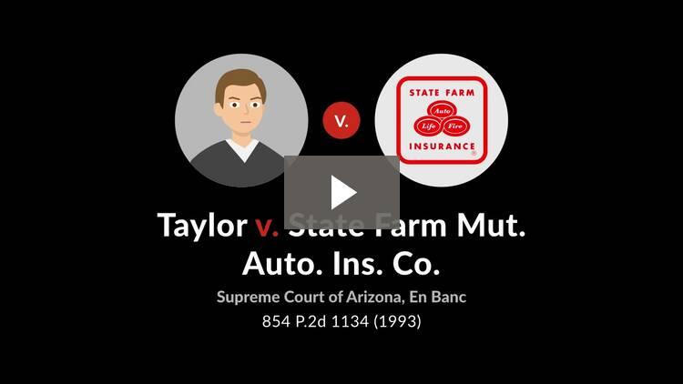 Taylor v. State Farm Mutual Automobile Insurance Co.