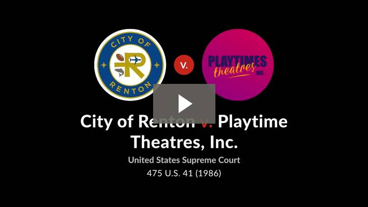 City of Renton v. Playtime Theatres, Inc.