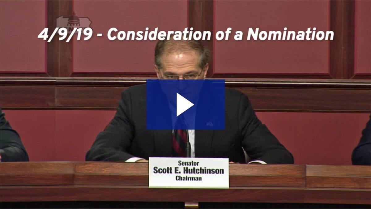4/9/19 – Consideration of Nomination